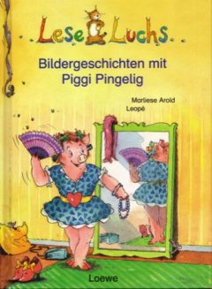 Bildergeschichten mit Piggi Pingelig