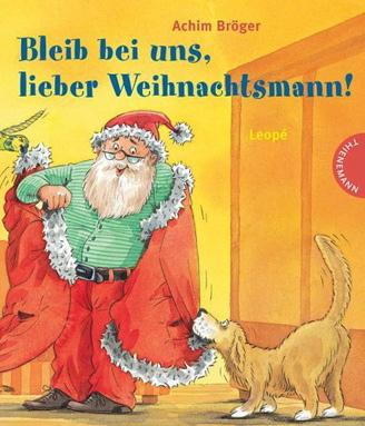Bleib bei uns, lieber Weihnachtsmann