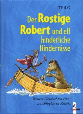 Der rostige Robert und ...