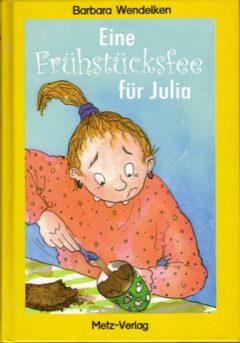 Eine Frühstücksfee für Julia
