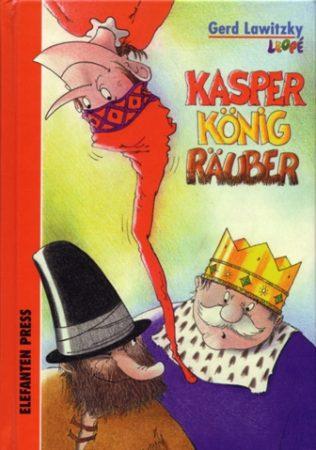 Kasper, König, Räuber