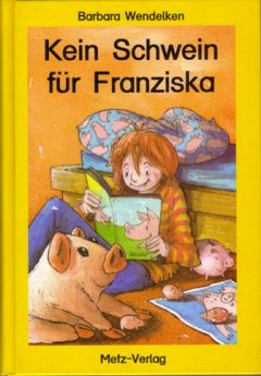 Kein Schwein für Franziska