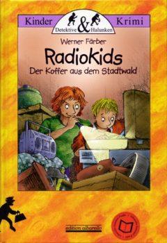 Radiokids - Der Koffer aus dem Stadtwald