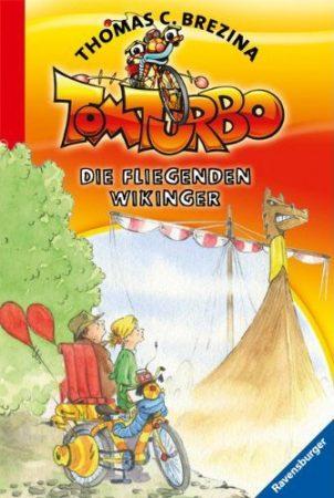 Tom Turbo - Der fliegende Wikinger