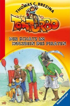 Tom Turbo - Der Schatz im Holzbein des Piraten